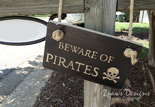 Beware Of Pirates Sign