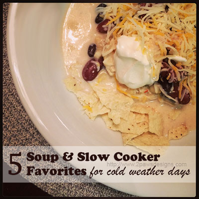 5 Soup And Slow Cooker Favorite Recipes