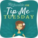 TipJunkie-TipMeTuesday