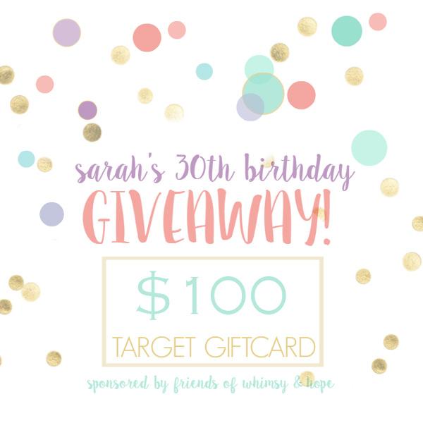 Sarah's 30th Giveaway - $100 Target Giftcard
