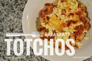 Breakfast Totchos Recipe #oreidatotchos