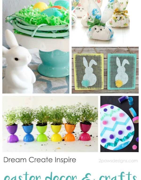 Dream Create Inspire: Easter Decor & Crafts