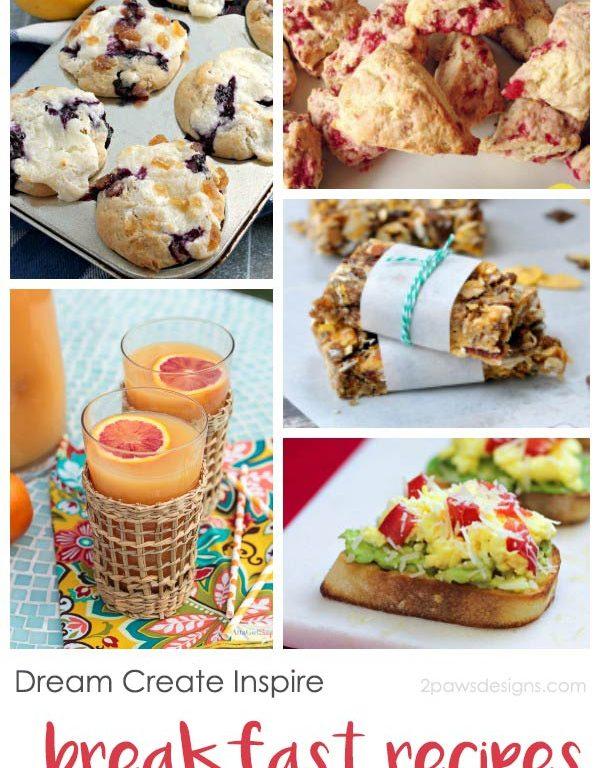 Dream Create Inspire: Breakfast Recipes