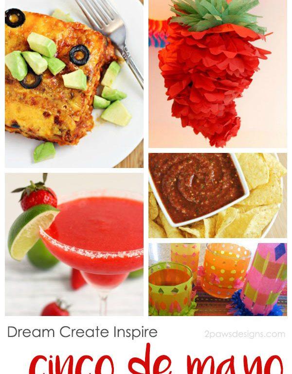 Dream Create Inspire: Cinco de Mayo