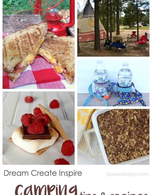 Dream Create Inspire: Camping Tips & Recipes