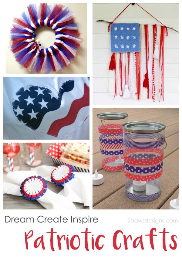 Dream Create Inspire: Patriotic Crafts