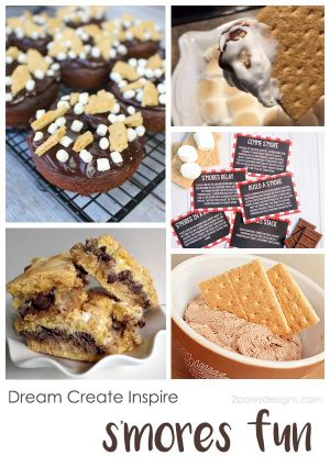 Dream Create Inspire: S'mores Fun