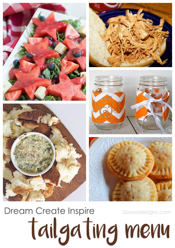 Dream Create Inspire: Tailgating Menu
