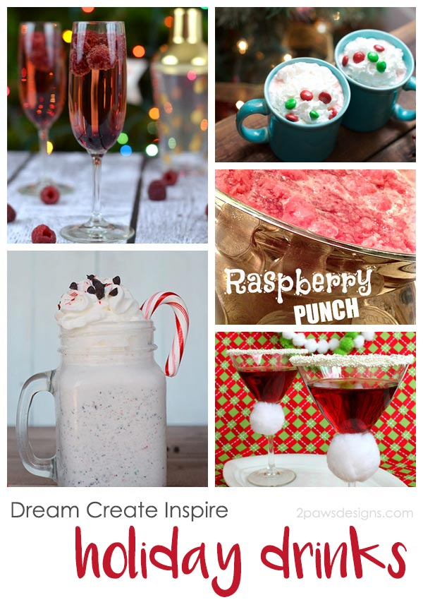 Dream Create Inspire: Holiday Drinks Perfect for Christmas & New Years' Eve