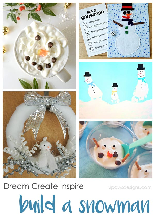 Dream Create Inspire: Build a Snowman
