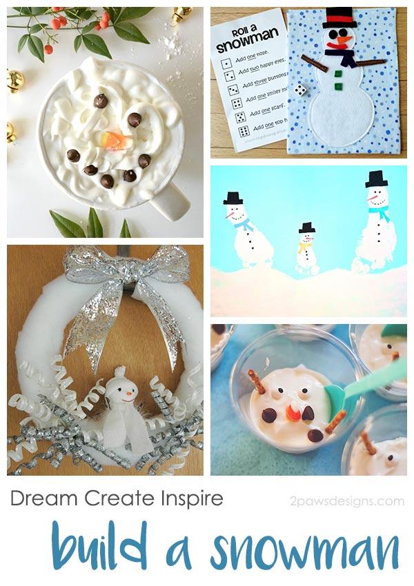 Dream Create Inspire: Build a Snowman