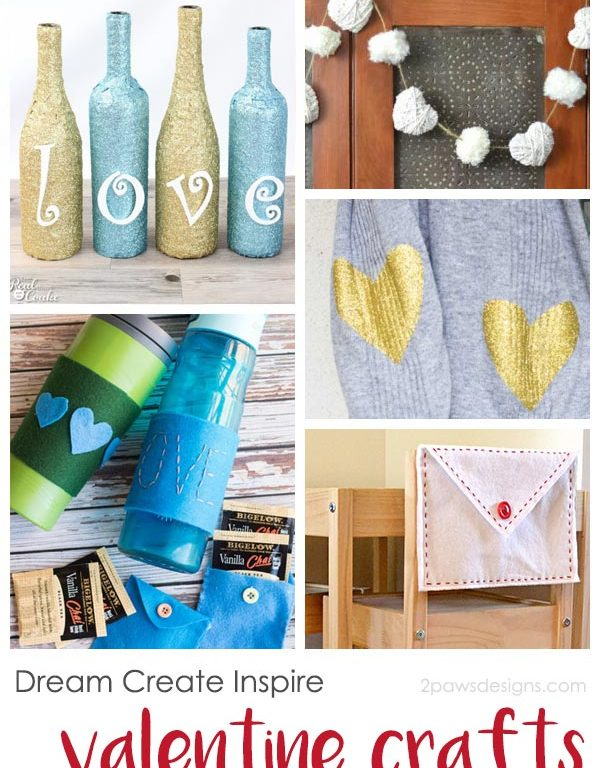 Dream Create Inspire: Valentine Crafts