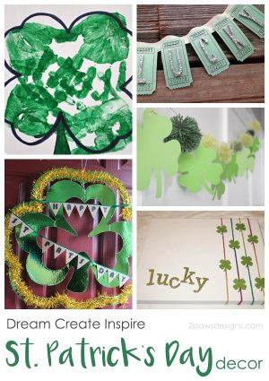 Dream Create Inspire: St. Patrick's Day Decor