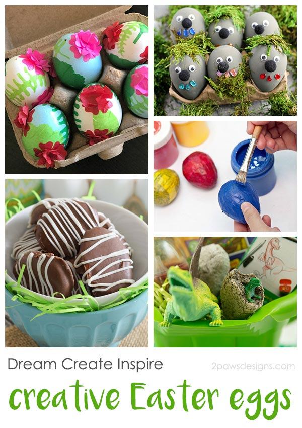 Dream Create Inspire: Creative Easter Eggs