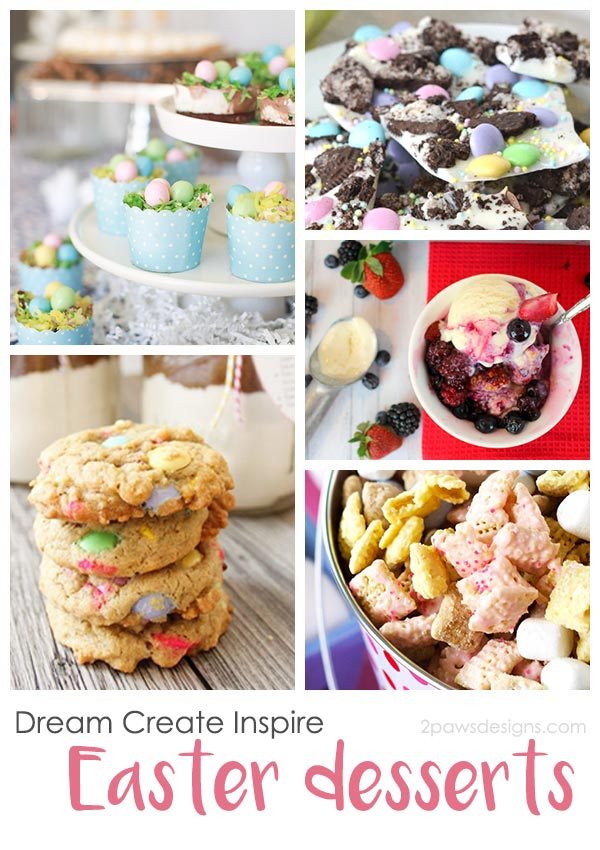 Dream Create Inspire: Easter Desserts