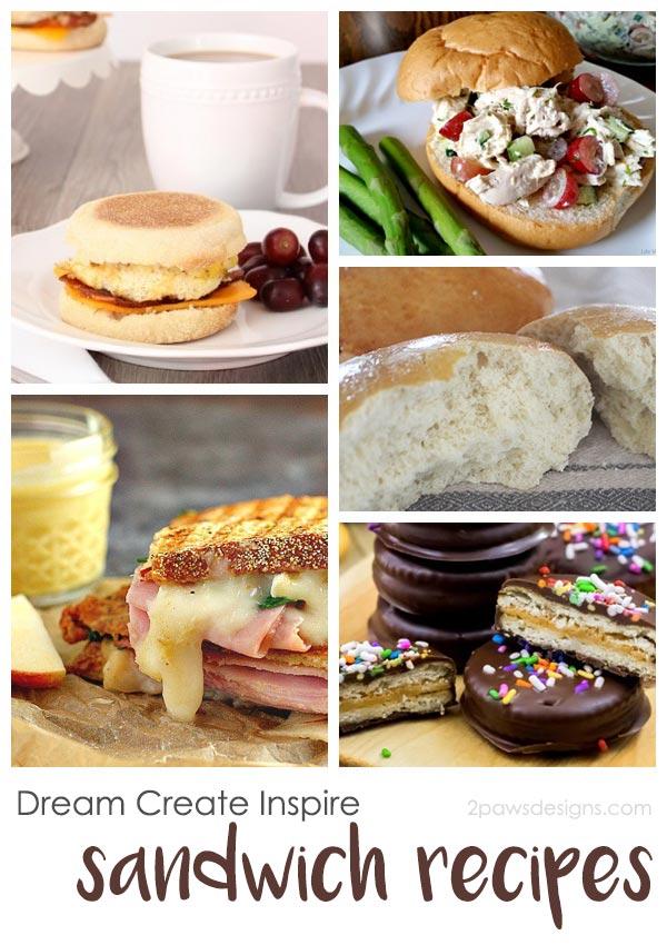 Dream Create Inspire: Sandwich Recipes