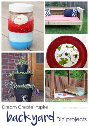 Dream Create Inspire: Backyard DIY Projects