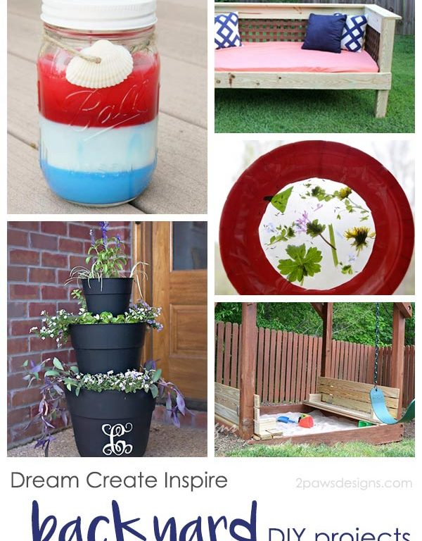 Dream Create Inspire: Backyard DIY Projects