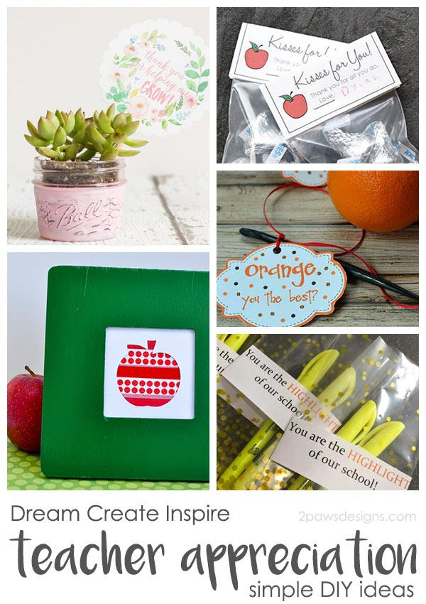 Dream Create Inspire: Simple DIY Teacher Appreciation Gifts
