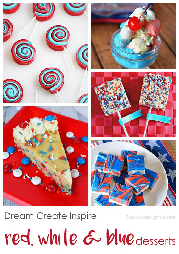 Dream Create Inspire: Red, White & Blue Desserts