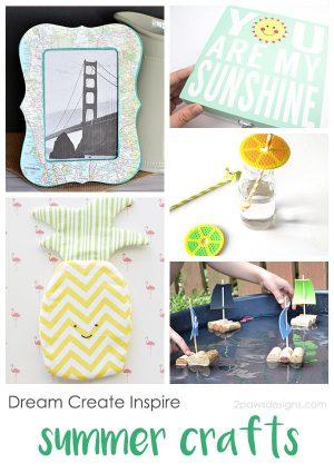 Dream Create Inspire: Summer Crafts