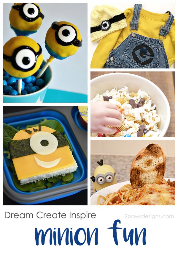 Dream Create Inspire: Minion Fun