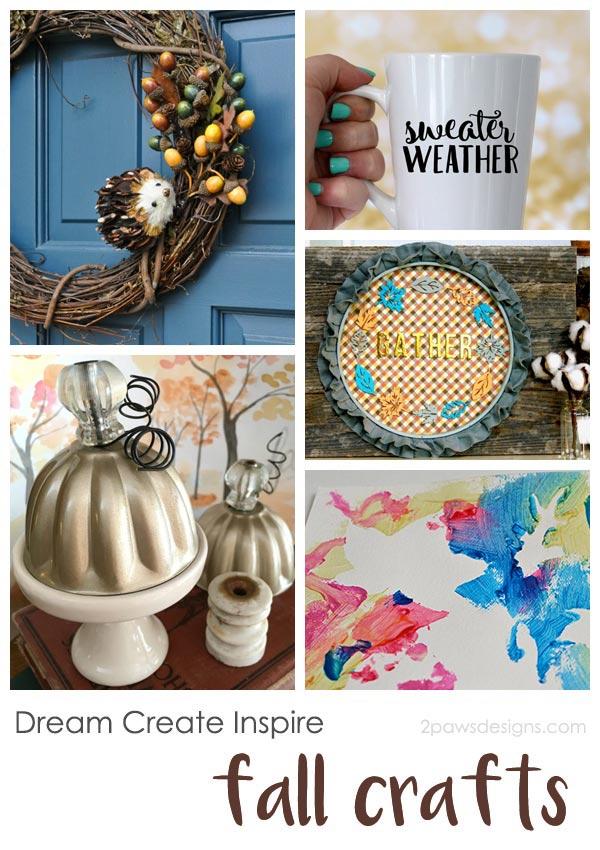 Dream Create Inspire: Fall Crafts 2017