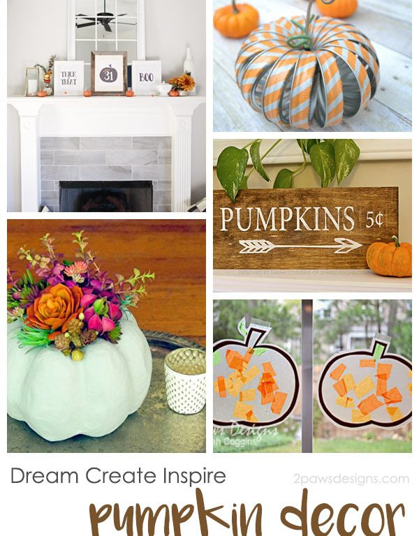 Dream Create Inspire: Pumpkin Decor