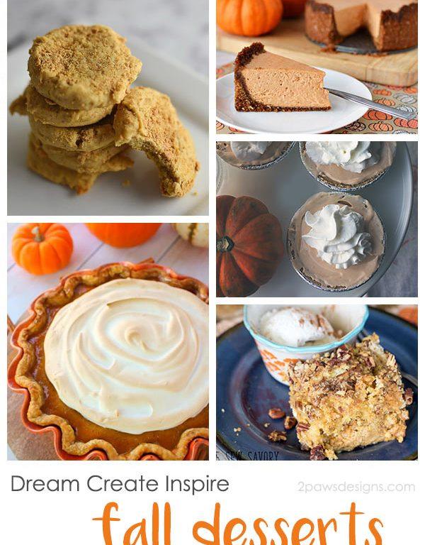 Dream Create Inspire: Fall Desserts