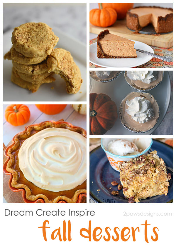Dream Create Inspire: Fall Desserts