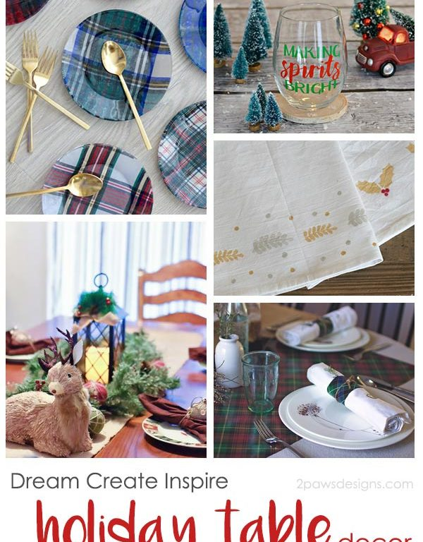 Dream Create Inspire: Holiday Table Decor