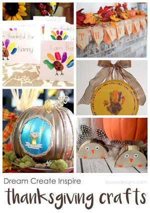 Dream Create Inspire: Thanksgiving Crafts 2017