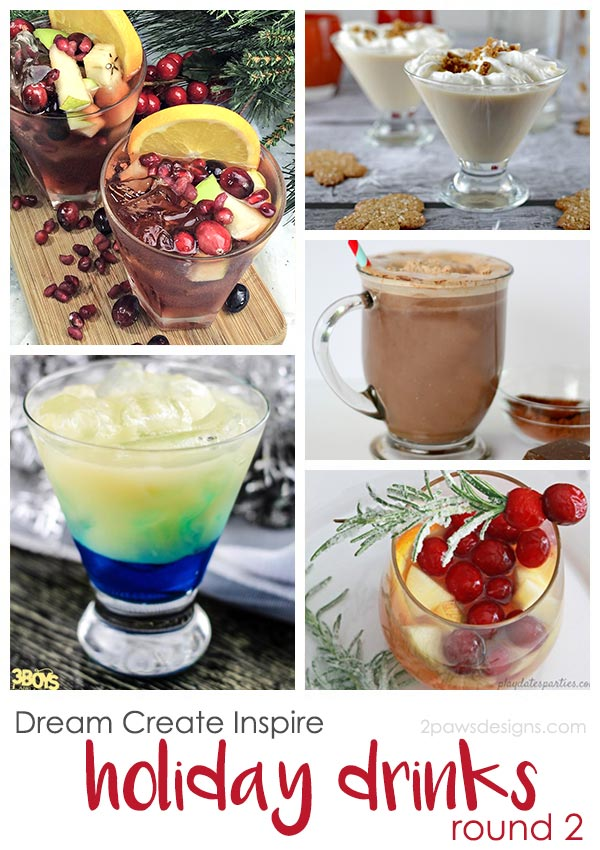 Dream Create Inspire: Holiday Drinks