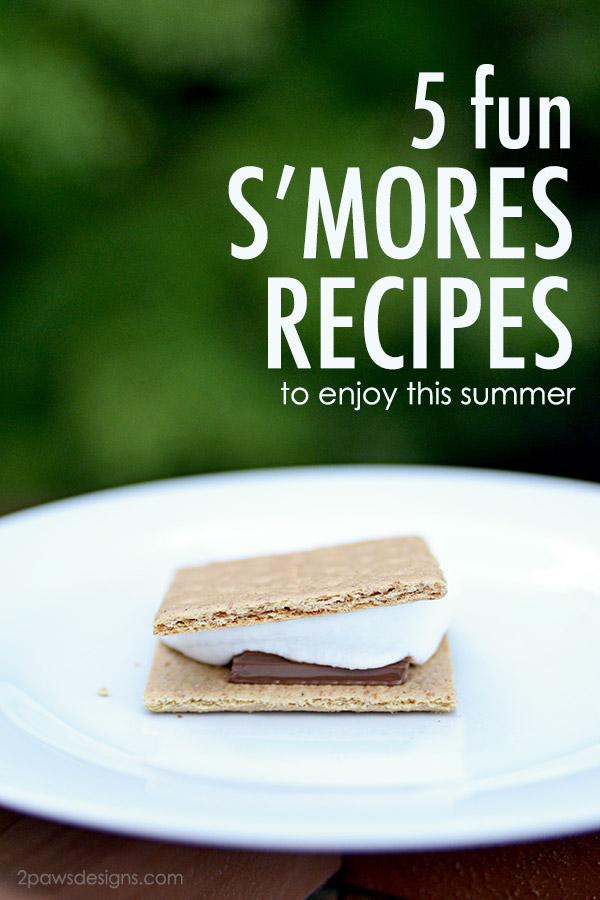 5 Fun S'mores Recipes