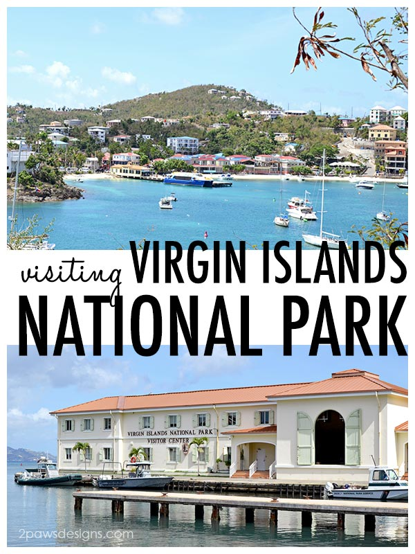Visiting Virgin Islands National Park