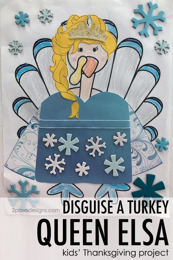 Disguise a Turkey as Queen Elsa